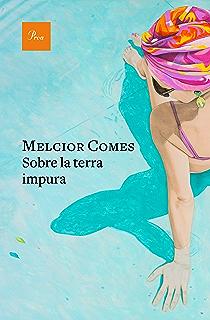 Sobre la terra impura (Catalan Edition)