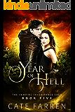 Year of Hell (The Vampire Inheritance Saga Book 5)