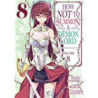 How NOT to Summon a Demon Lord Vol. 8 (English Edition)