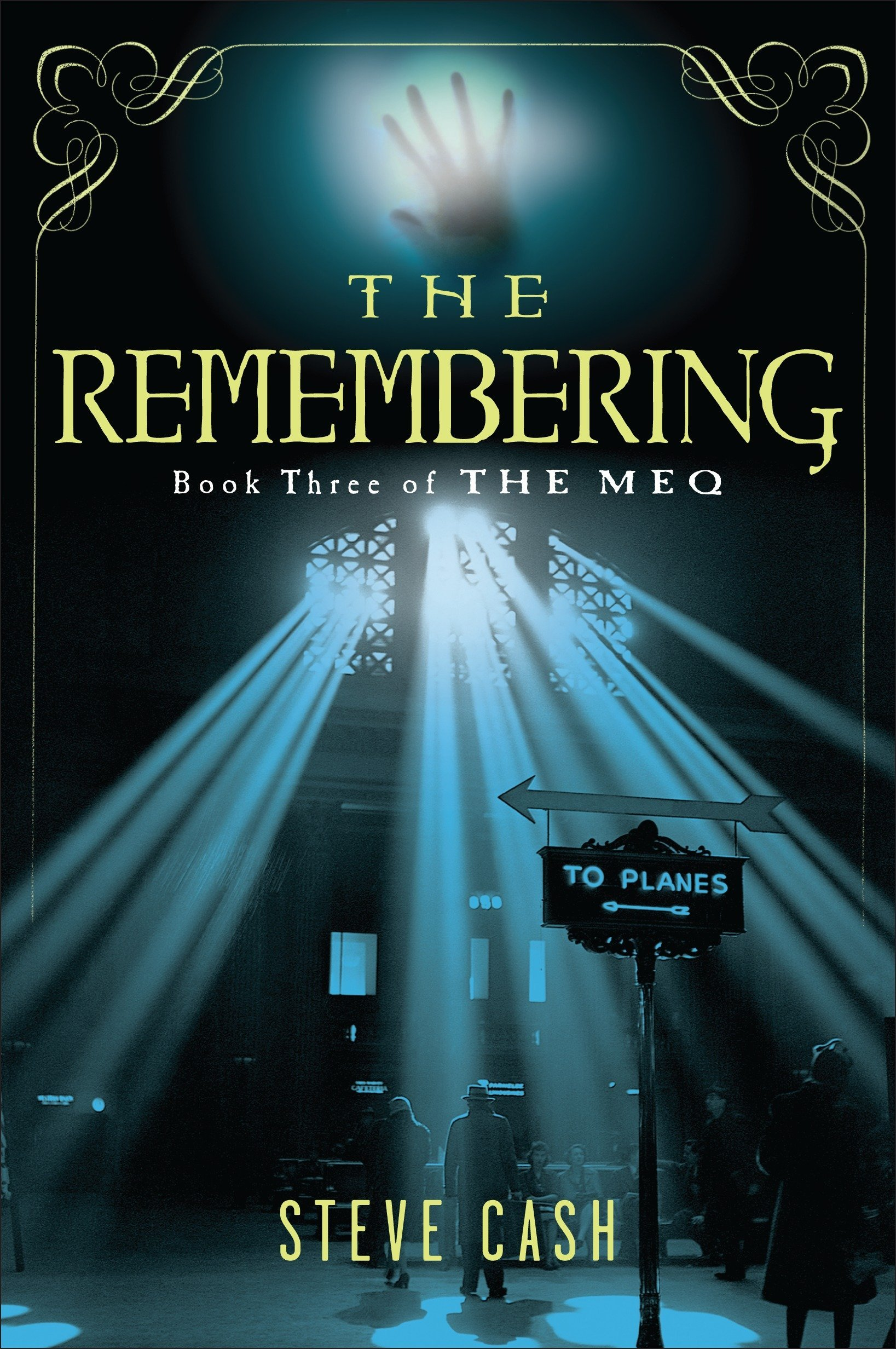 Read Online The Remembering: Book Three of The Meq pdf epub