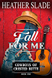 Fall for Me (Cowboys of Crested Butte Book 1)