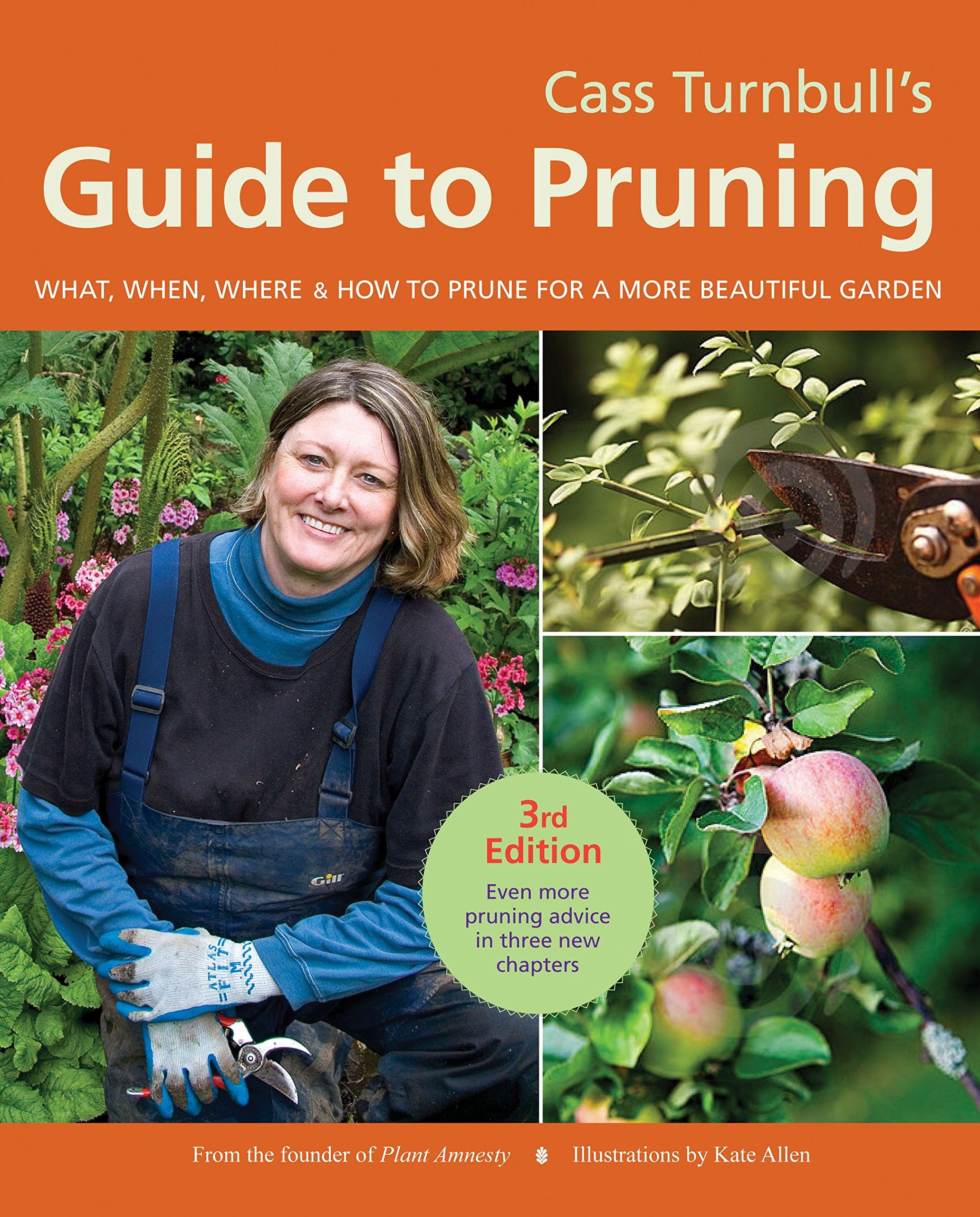 Cass Turnbull's Guide to Pruning, 3rd Edition: What, When, Where, and How to Prune for a More Beautiful Garden by Sasquatch Books