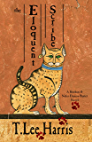 The Eloquent Scribe (The Sitehuti & Nefer-Djenou-Bastet Series Book 1)