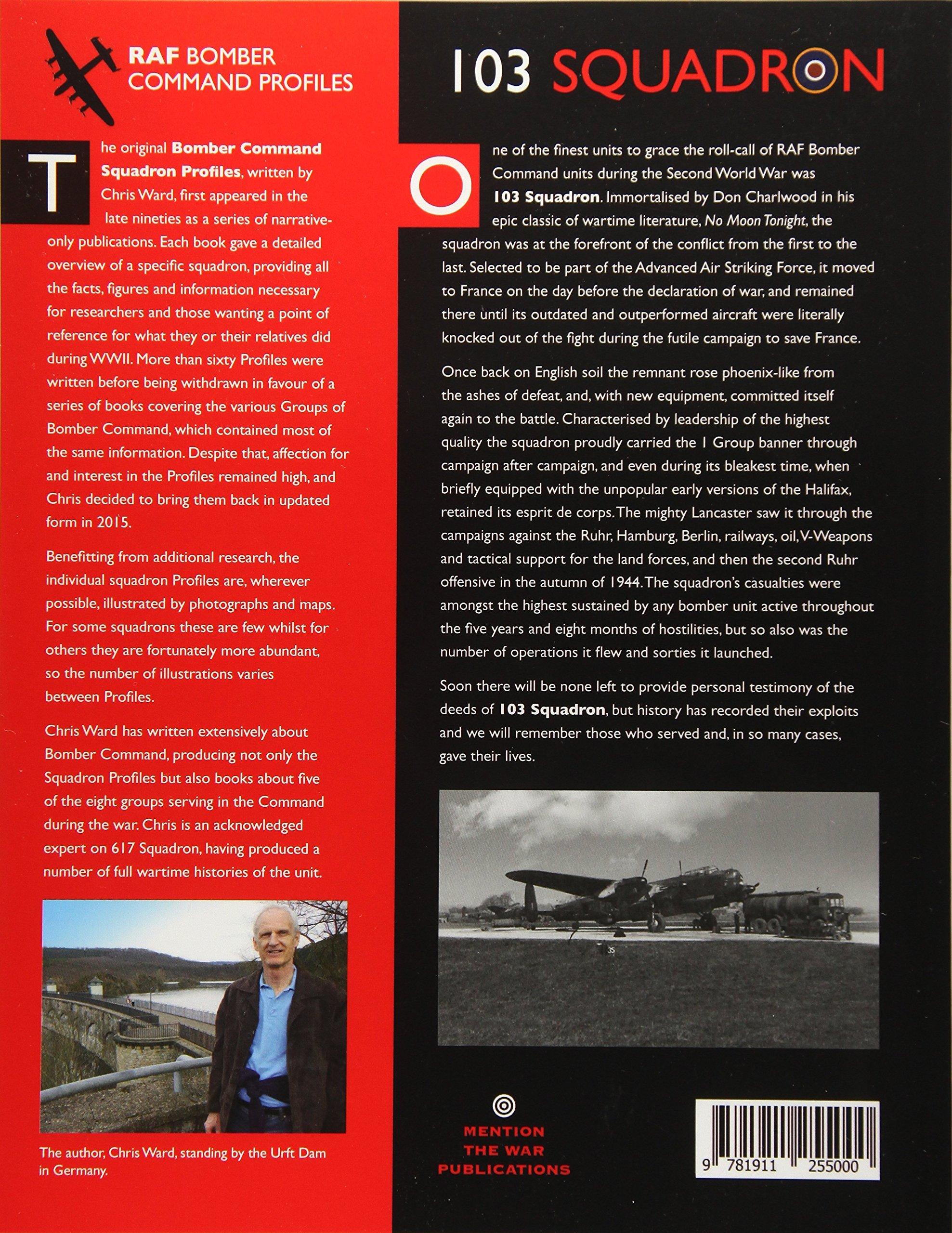 103 Squadron: Volume 2 (RAF Bomber Command Squadron Profiles