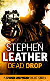Dead Drop: A Spider Shepherd short story (Dan Shepherd series)
