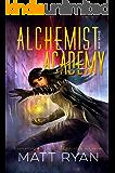 Alchemist Academy: Book 1 (English Edition)