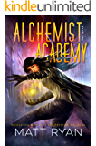 Alchemist Academy: Book 1 (English Edition)
