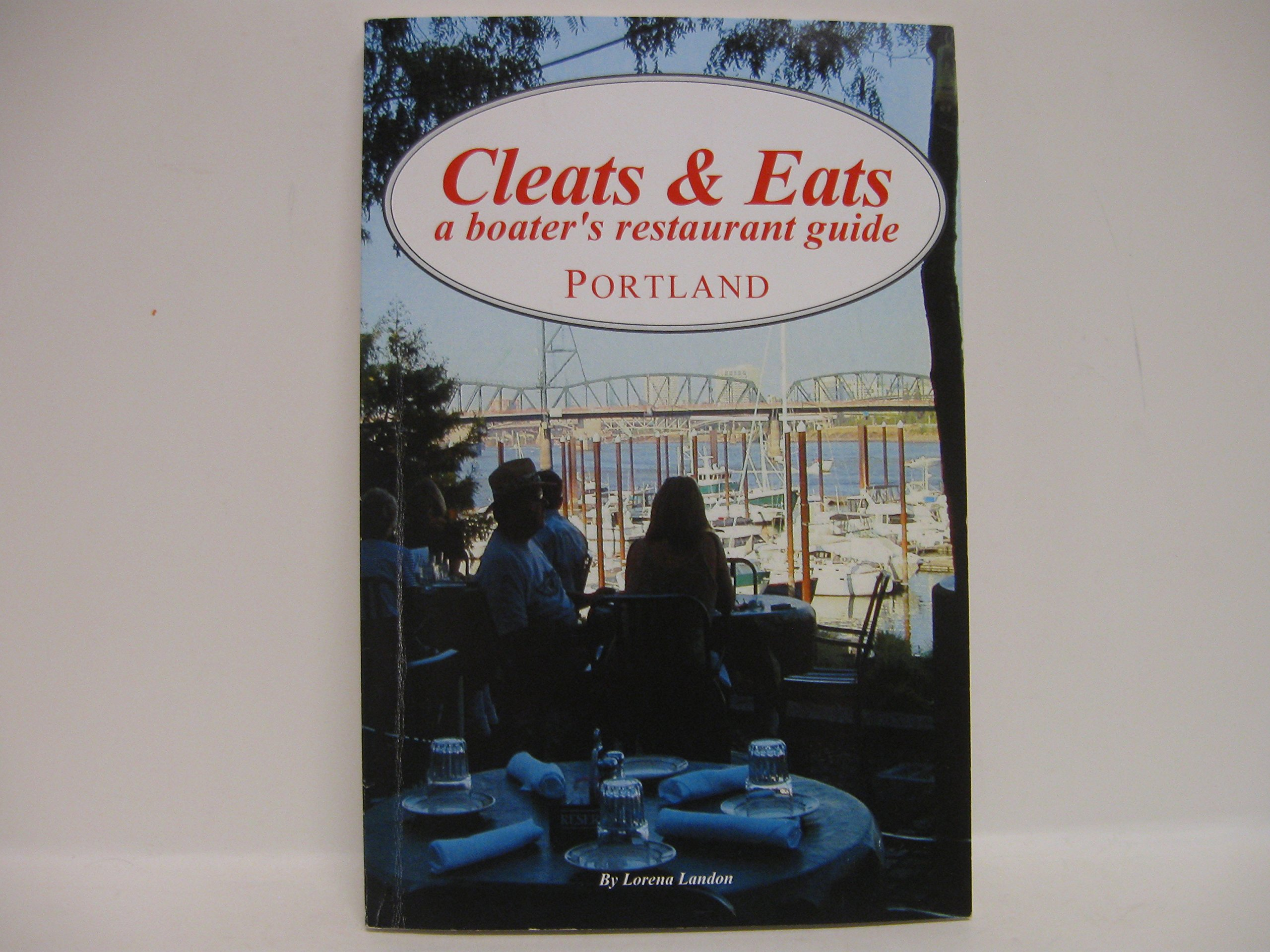 Download Cleats & Eats: a Boaters Restaurant Guide Portland pdf