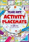 Tear-Off Activity Placemats: Over 30 pages of mealtime fun