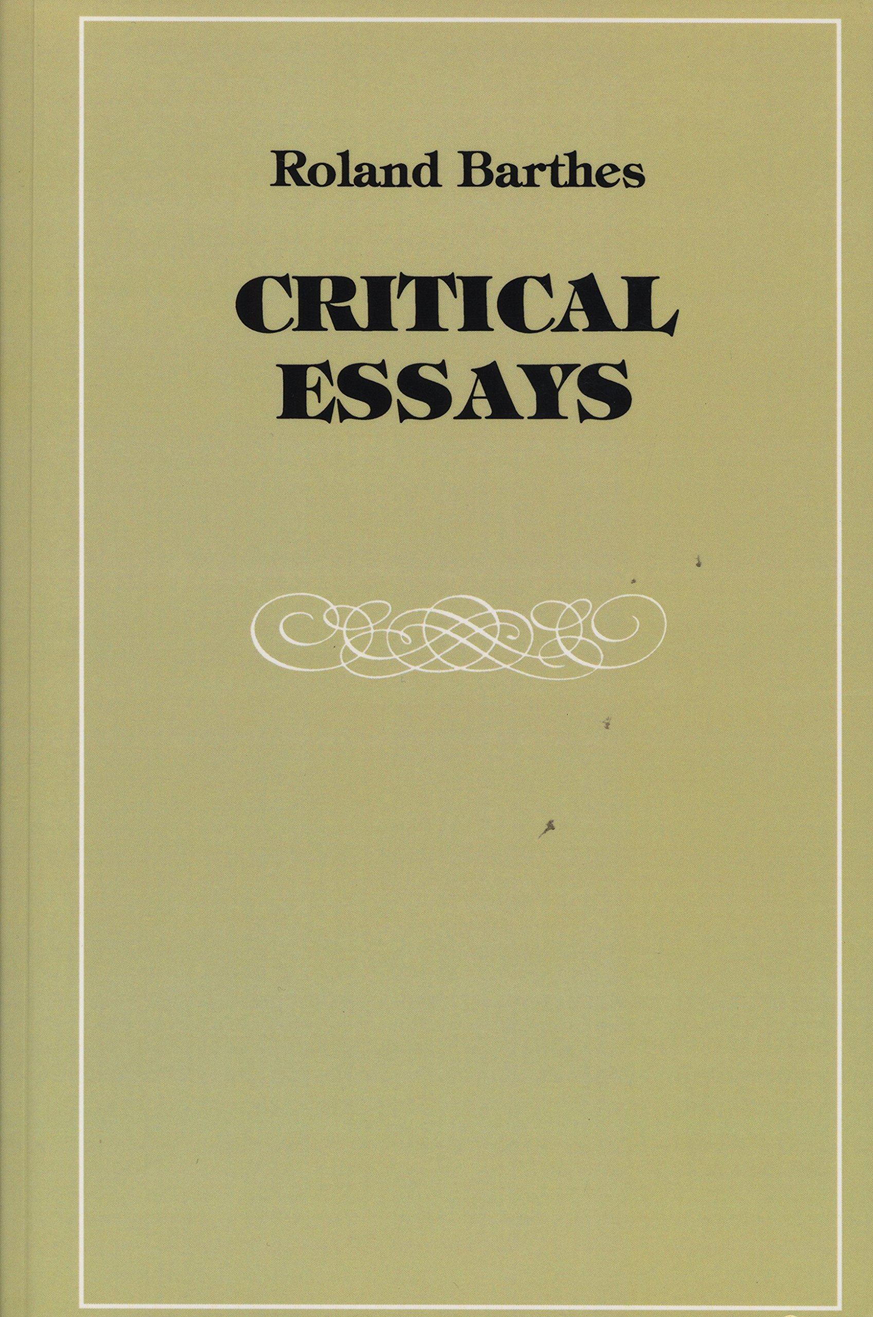 critical essays roland barthes richard howard  critical essays roland barthes richard howard 9780810105898 com books