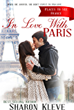 In Love with Paris: Christmas Romance - France (Places to See Book 2)