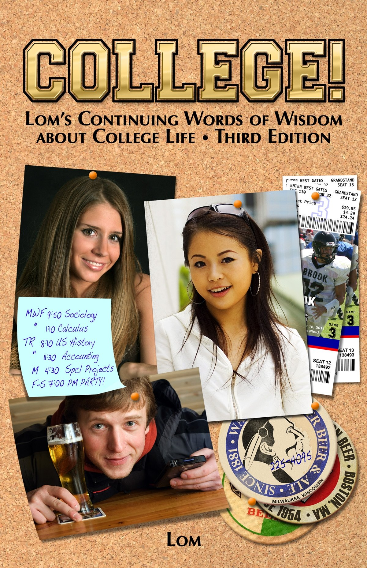 Download College! Lom's Continuing Words of Wisdom About College Life ebook