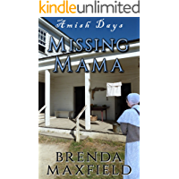 Amish Days: Missing Mama: A Short Story Amish Romance (Marian's Amish Romance Book 2)