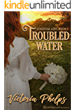 Troubled Water (Lonestar Love Book 1)