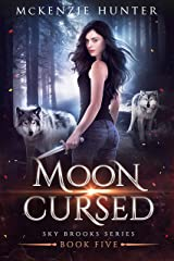 Moon Cursed (Sky Brooks Series Book 5) Kindle Edition
