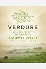 Verdure: Simple Recipes in the Italian Style Kindle Edition