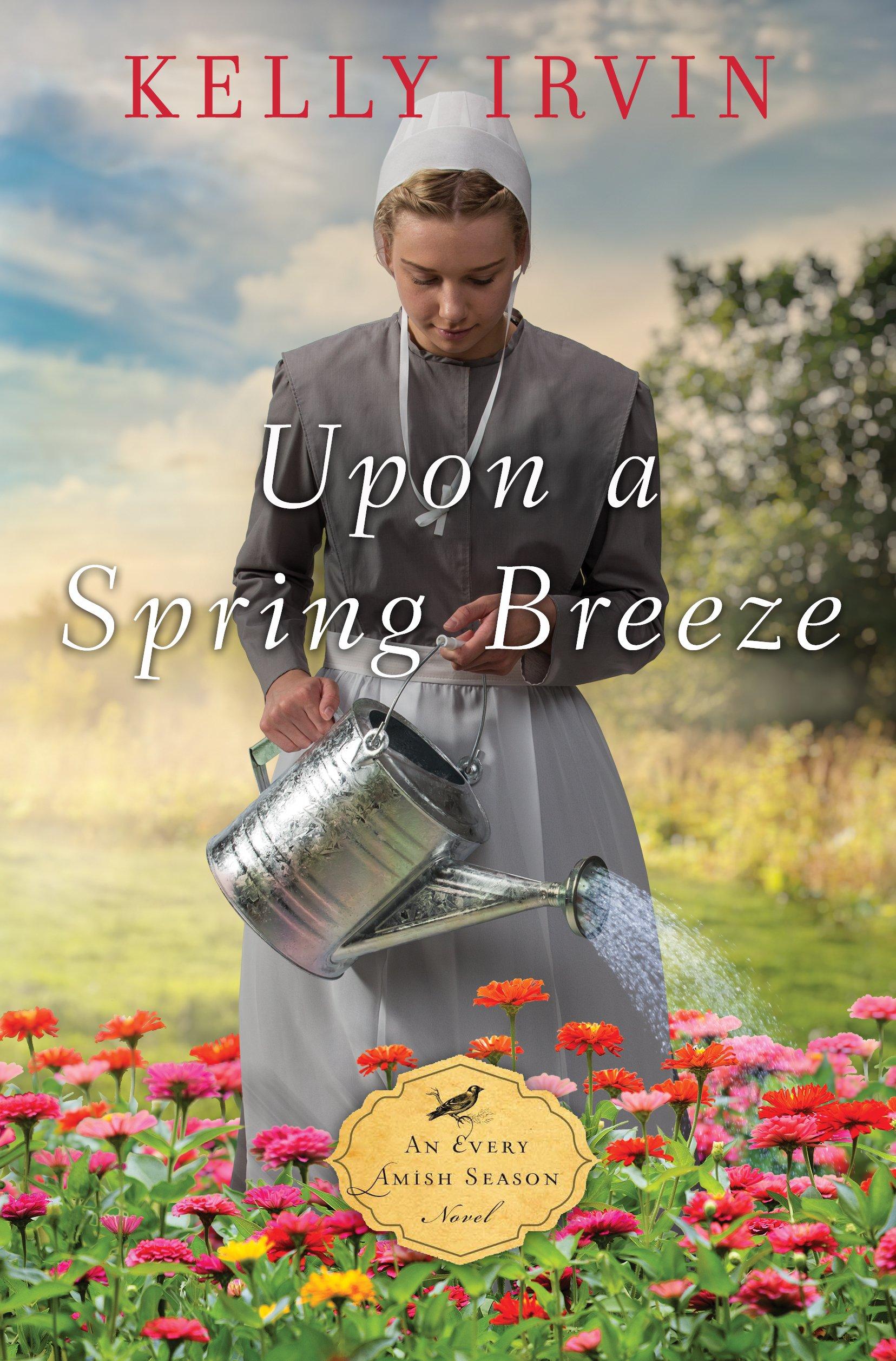 Upon a Spring Breeze (An Every Amish Season Novel) ebook
