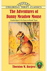The Adventures of Danny Meadow Mouse (Dover Children's Thrift Classics) Paperback