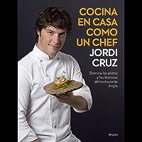 Cocina en casa como un chef: Domina los platos y las técnicas del restaurante Angle (Spanish Edition)