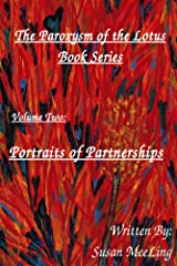 The Paroxysm of the Lotus Volume Two:  Portraits of Partnerships Kindle Edition
