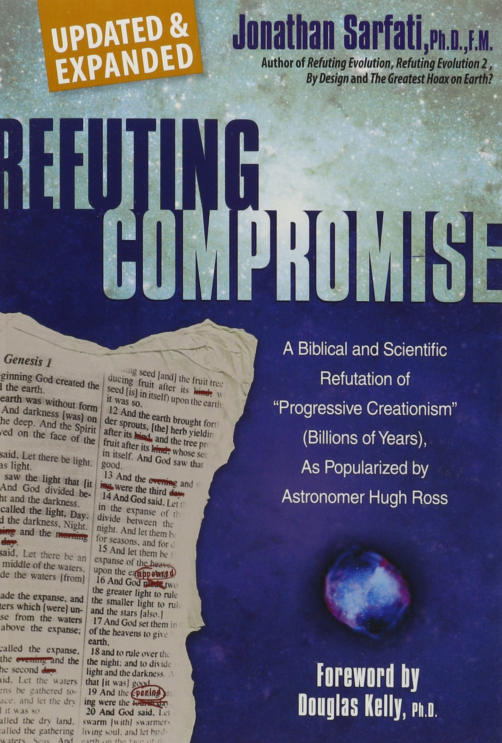 """Refuting Compromise: A Biblical and Scientific Refutation of """"Progressive Creationism"""" (Billions of Years) As Popularized by Astronomer Hugh Ross pdf epub"""