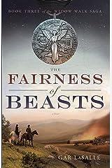 The Fairness of Beasts (Widow Walk Saga Book 3) Kindle Edition