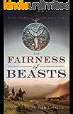 The Fairness of Beasts (Widow Walk Saga Book 3)
