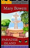 Paradise Island (Tropical Breeze Cozy Mystery Book 11)