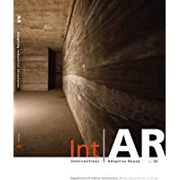 IntAR, Interventions Adaptive Reuse, Volume 02; Adapting Industrial Structures