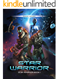 Star Warrior (Star Warrior Quadrilogy Book 1) (English Edition)