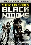 Star Crusades: Black Widows - Season 2: Episode 1