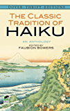 The Classic Tradition of Haiku: An Anthology (Dover Thrift Editions)