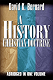 A History of Christian Doctrine: Abridged In One Volume