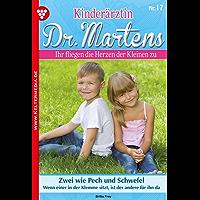 Kinderärztin Dr. Martens 17 – Arztroman: Zwei wie Pech und Schwefel (German Edition)