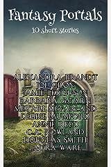 Fantasy Portals Kindle Edition