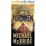 Forsaken (A Unit 51 Novel Book 2)