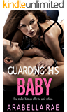 GUARDING HIS BABY (A Modern-Day Knight Novel)