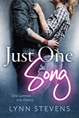 Just One Song (Just One... Book 2) Kindle Edition