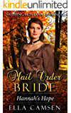 Mail Order Bride: Hannah's Hope (Book 2) (Sweeping Montana Romances)