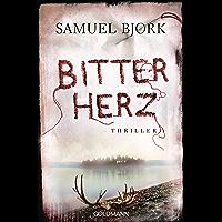 Bitterherz: Thriller - Ein Fall für Kommissar Munch 3 (German Edition)