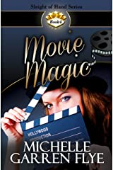 Movie Magic (Sleight of Hand Book 4) Kindle Edition