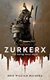 Zurkerx: The Empire Shall Grow (Zentari Saga Book 1)