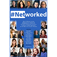 #Networked: How 20 Women Lawyers Overcame the Confines of COVID-19 Social Distancing to Create Connections, Cultivate…