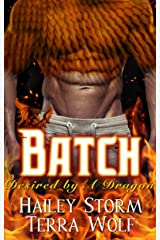 Batch (Paranormal Shapeshifter Romance) (Desired by a Dragon Book 2) Kindle Edition