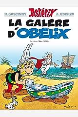 Astérix - La Galère d'Obélix - n°30: Asterix and Obelix All at Sea (French Edition) Kindle Edition