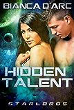 Hidden Talent (StarLords Book 1)