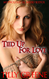 Tied Up For Love (Mythological Messes Redux Book 5)