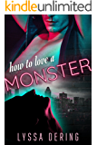 How to Love a Monster (Wish City Book 1)