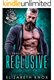 Reclusive (Skulls Renegade MC Book 9)
