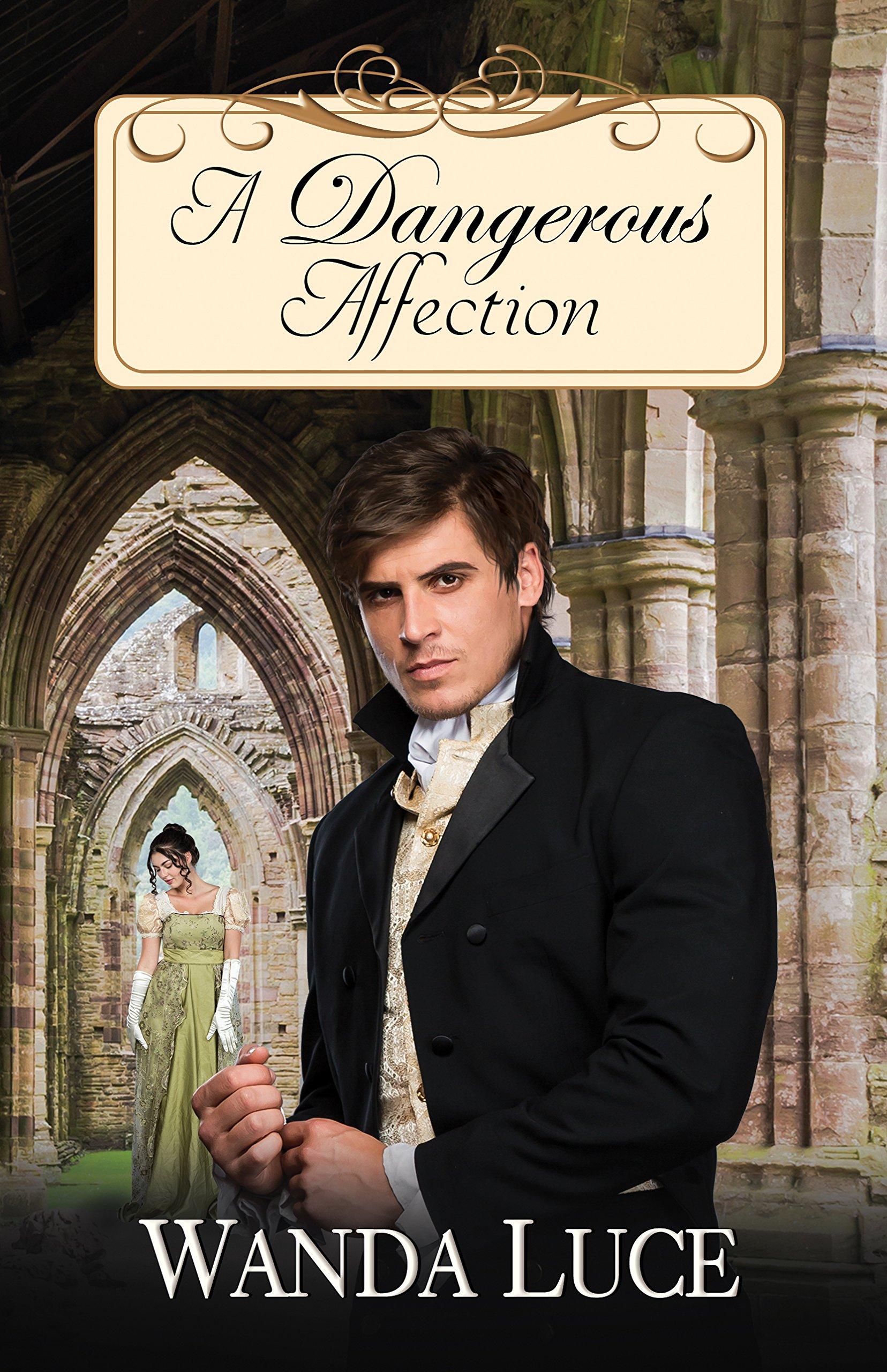 Read Online A Dangerous Affection ebook